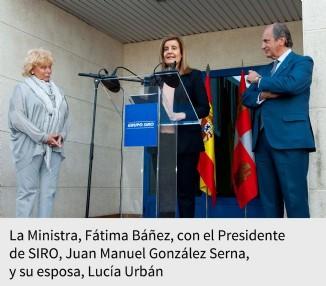La Ministra, Fátima Báñez, con el Presidente de SIRO, Juan Manuel González Serna, y su esposa, Lucía Urbán